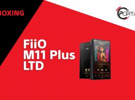 FiiO M11 Plus LTD Unboxing